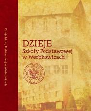 Dzieje Szkoły Podstawowej w Werbkowicach